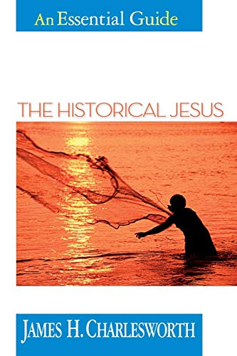 The Historical Jesus (Essential Guides)