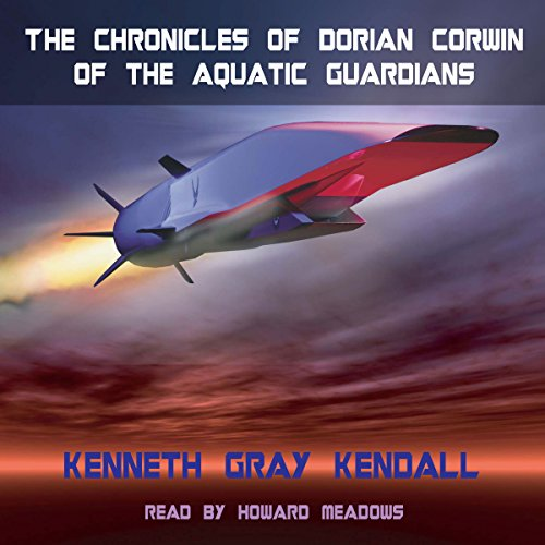 The Chronicles of Dorian Corwin of the Aquatic Guardians audiobook cover art