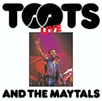 Live: Toots & the Maytals by Toots & the Maytals