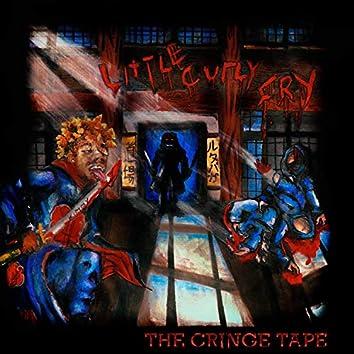 The Cringe Tape