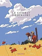 Combat Ordinaire (Le) - Intégrale - tome 0 - Le Combat ordinaire - Intégrale de Larcenet Manu