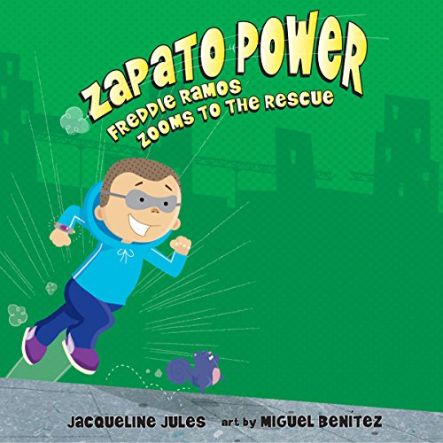 Freddie Ramos Zooms to the Rescue cover art