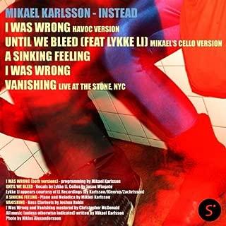 Until We Bleed, Feat. Lykke Li (Mikael's Cello Version)