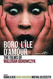 Boro, L'Île d'Amour: The Films of Walerian Borowczyk