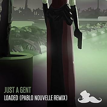 Loaded (Pablo Nouvelle Remix)