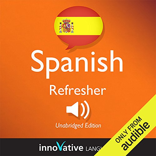 Learn Spanish - Refresher Spanish: Lessons 1-25 audiobook cover art