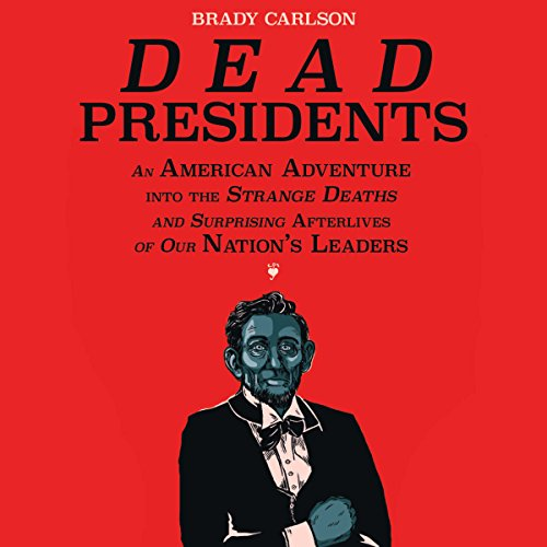 Dead Presidents audiobook cover art