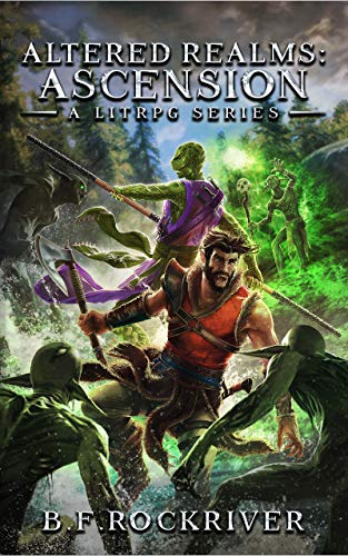 Altered Realms: Ascension (Book 1). An epic LitRPG Fantasy Adventure. (English Edition)