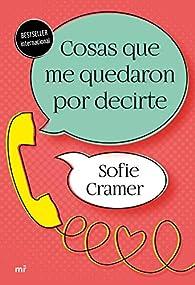 Cosas que me quedaron por decirte par Sofie Cramer