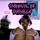 Carnaval de Cuchillo - Single [Explicit]