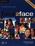 face2face Second edition. Student's Book. Pre-. Intermediate: B1