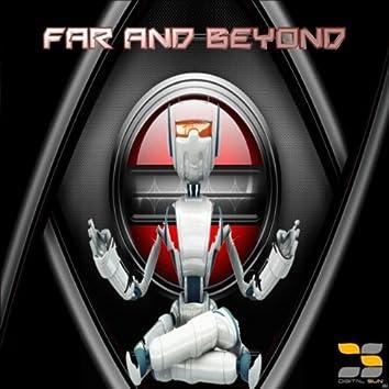Far & Beyond
