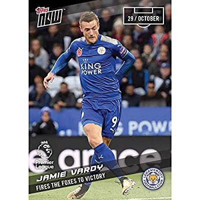 Jamie Vardy Fires Foxes Victory Leicester City Premier League Topps Now Card #49 + Toploader