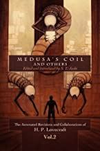 Medusa's Coil and Others