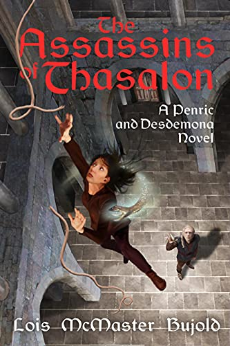 The Assassins of Thasalon (Penric & Desdemona) by [Lois McMaster Bujold]