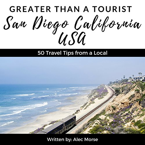 Greater Than a Tourist: San Diego, California, USA audiobook cover art