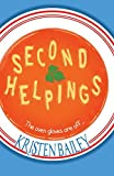 Second Helpings: Juggling family life and new found fame in this laugh out loud rom-com (Souper Mum Series)