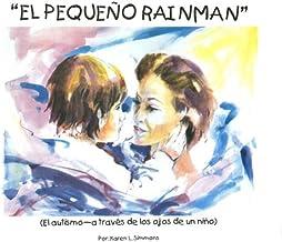 El Pequeno Rainman (Spanish Edition)