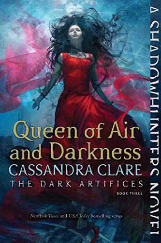 Queen of Air and Darkness (3) (The Dark Artifices)