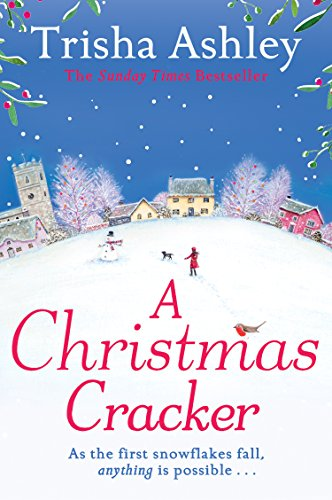 A Christmas Cracker: The only festive romance to curl up with this Christmas! (English Edition)