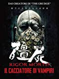 Rigormortis - Il cacciatore di vampiri