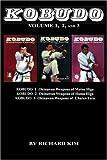 Kobudo Vol #1, Vol #2, Vol #3: Okinawan Weapons of Matsu Higa, Hama Higa, and Chatan Yara: Volume 1