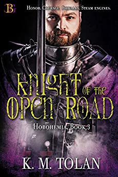 Knight of the Open Road (Hobohemia) by [K. M. Tolan]