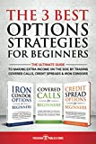 The 3 Best Options Strategies For Beginners:...