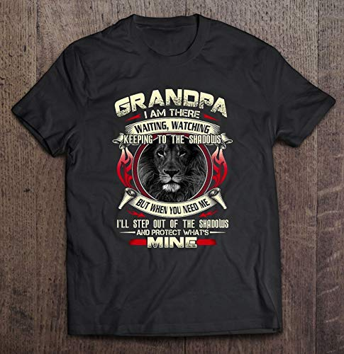 Grandpa I Am There Waiting Watching Keeping To The Shadows But When You Need Me Lion Version Unisex T-Shirt, Hoodie, Sweatshirt, Awesome Gift For Men Women.
