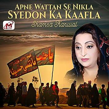 Apne Wattan Se Nikla Syedon Ka Kaafla - Single