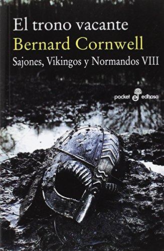 El trono vacante (VIII) - (Bolsillo): Sajones, vinkingos y normandos (Pocket Edhasa)