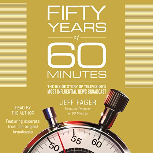 Fifty Years of 60 Minutes audiobook cover art
