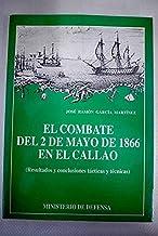 El combate del 2 de mayo de 1866 en El Callao: (resultados y conclusiones tácticas y técnicas) (Aula de navegantes)