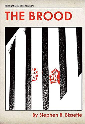 The Brood (Midnight Movie Monograph)