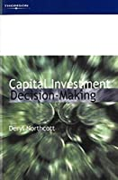 Capital Investment Decision-Making (Advanced Management Accounting)