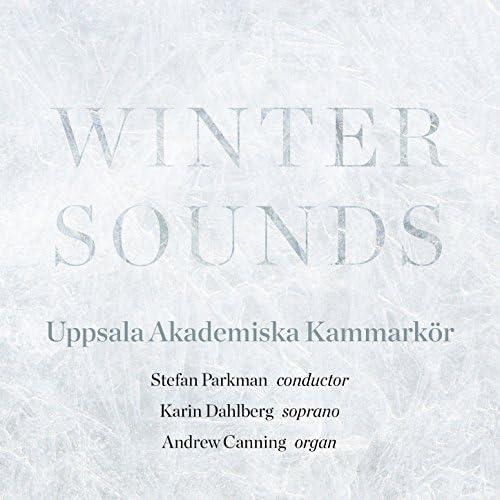 Academy Chamber Choir of Uppsala & Stefan Parkman