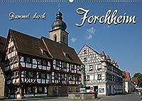 Bummel durch Forchheim (Wandkalender 2022 DIN A2 quer): Fraenkisch modern mit altem Kern (Monatskalender, 14 Seiten )