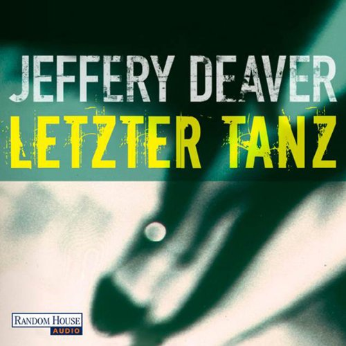 Letzter Tanz (Lincoln Rhyme 2)  audiobook cover art