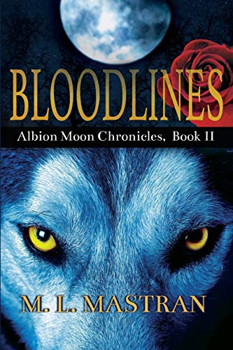 Bloodlines: Albion Moon Chronicles Book 2