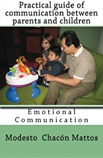 Practical guide of communication between parents and children: Emotional Communication