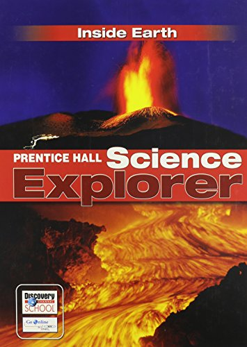 Compare Textbook Prices for SCIENCE EXPLORER C2009 BOOK F STUDENT EDITION INSIDE EARTH Prentice Hall Science Explorer Student Edition ISBN 9780133651058 by PRENTICE HALL