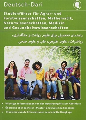 Interkultura Studienführer Agrar- und Forstwissenschaften, Mathematik, Naturwissenschaften, Medizin und Gesundheitswissenschaften Deutsch-Dari: ... Deutsch- Dari / Ratgeber für Studium)