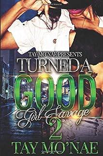 Turned A Good Girl Savage 2