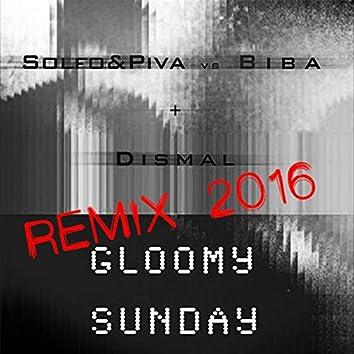 Gloomy Sunday (2016 Remixes)