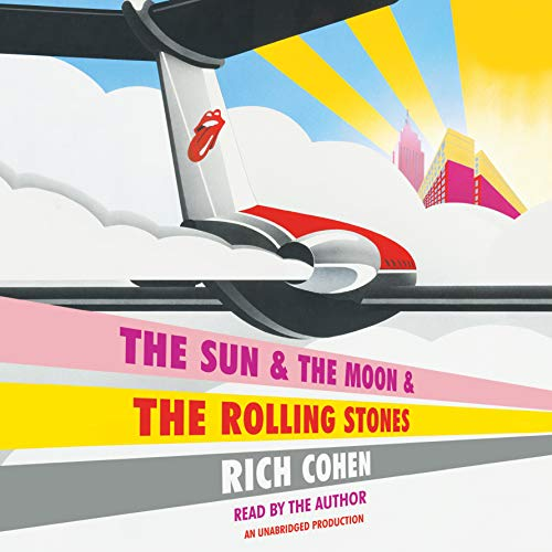The Sun & the Moon & the Rolling Stones audiobook cover art
