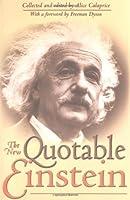 The New Quotable Einstein