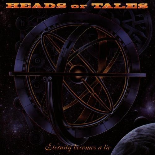 Eternity Becomes a Lie by Heads Or Tales (1997-01-24)