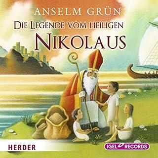 Die Legende vom Heiligen Nikolaus                   Autor:                                                                                                                                 Anselm Grün                               Sprecher:                                                                                                                                 Claus Dieter Clausnitzer                      Spieldauer: 20 Min.     5 Bewertungen     Gesamt 4,8