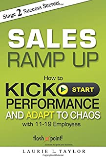 Sales Ramp Up: How to Kick Start Performance and Adapt To Chaos
