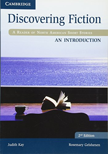 Discovering Fiction An Introduction Student's Book: A Reader of North...